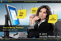 Small image of Security Mentor Phishing lesson. Copyright Security Mentor 2011.